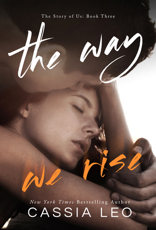 Cassia Leo. The Way We Rise