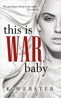 this is war baby