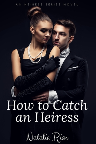 how-to-catch-an-heiress