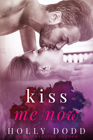 Kiss me now.jpg