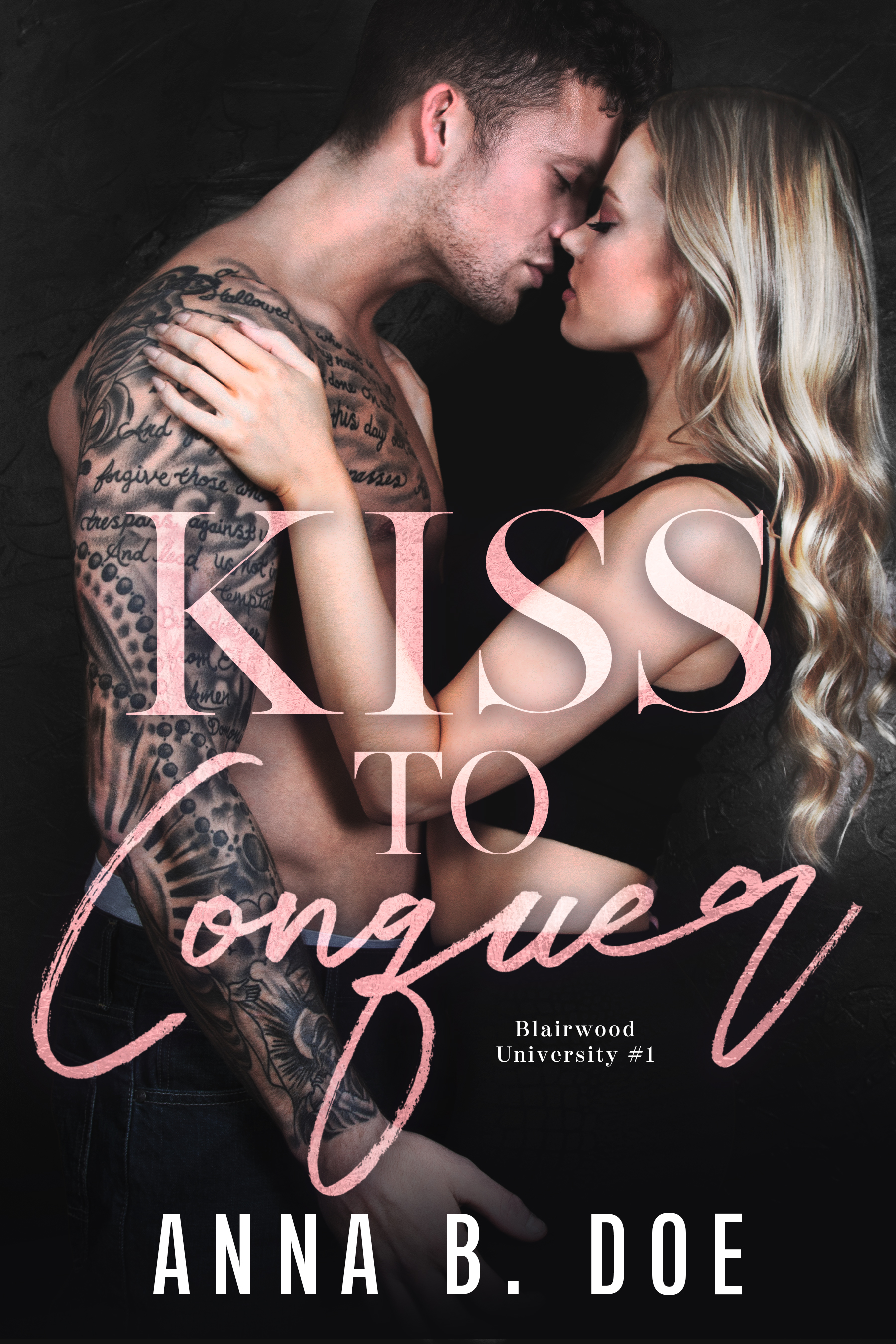 Kiss To Conquer - ebook
